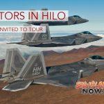 F-22 Raptors in Hilo, Public Tours Available