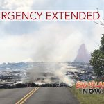'State of Emergency' Extended for Kīlauea Eruption & Lava Flows