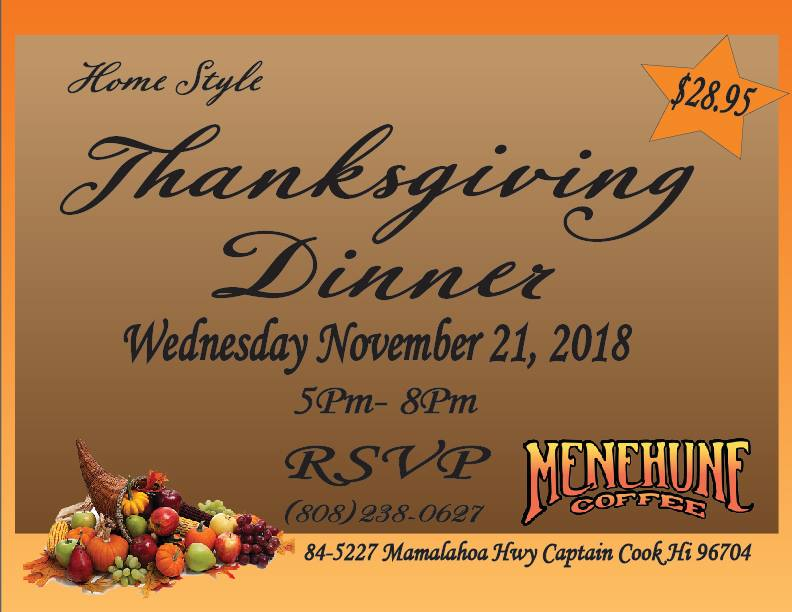 Menehune Coffee Company Captain Cook Thanksgiving Eve Dinner