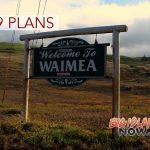 Waimea Town Meeting Will Focus on 2019 Plan