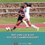 Nā Leo to Broadcast BIIF Girls Division I & II Soccer Championships