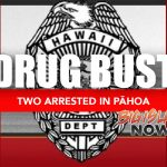 Two Pāhoa Residents Charged in Drug Bust