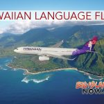 Airlines Hosts International Hawaiian Language Flight