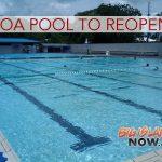 Pāhoa Pool to Reopen, Feb. 6