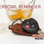 Have Fun, Stay Safe the Super Bowl Weekend