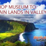 Bishop Museum to Retain Lands in Waipi'o Valley
