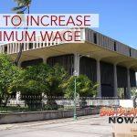 Hawai'i House Committee Passes Bill to Increase Minimum Wage