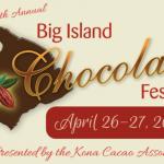 Big Island Chocolate Festival Chooses Theme & Beneficiaries