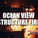 Ocean View Fire Destroys Home