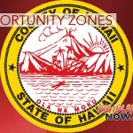 Hawai'i County Introduces Opportunity Zones Tax Incentive Program