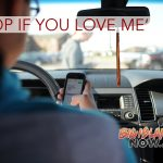 'Stop If You Love Me' Campaign Targets Dangerous & Distracted Drivers