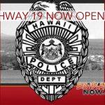 Highway 19 Now Open