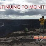 HVO Scientists Continue to Monitor Kīlauea Volcano