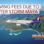 Hawaiian Airlines Waiving Change Fees Due to NW Storm