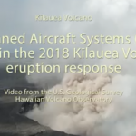 Kīlauea Eruption First Time Feds Use Drones in Response