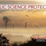 Legislators Introduce Measure to Protect Integrity of Public Science