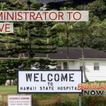 Hawai'i State Hospital Administrator Plans to Leave Post