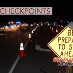 DUI Checkpoints In Operation During St. Patrick's Day Weekend