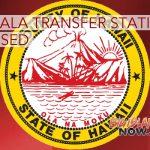 Pāhala Transfer Station Closes Early, July 12