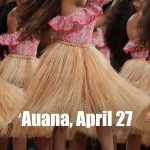 Merrie Monarch Festival: Group ʻAuana, 6 PM