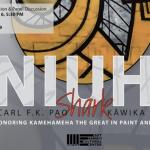 EHCC Hosting Exhibition Honoring Kamehameha The Great