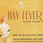 HPA Presents 'Hay Fever' April 25–27