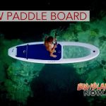 New Paddle Board Allows Person to See What is Below