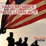Reps Introduce Veterans Member Business Loan Act