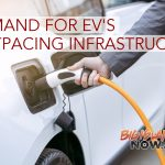 Demand for Electric Vehicles Outpacing Charging Infrastructure