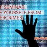 AARP SEMINAR: Save Yourself From Cyber Crimes, May 21
