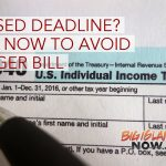 IRS: Missed Tax-Filing Deadline, File Now to Avoid Bigger Bill