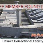 Deceased Halawa Correctional Facility Employee Identified