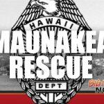 UPDATE: HFD Rescues Injured Man 12,500 Feet Up Maunakea