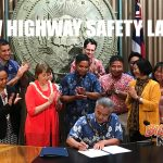 Gov. Signs New Hawai'i Highway Safety Measures