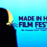 Made in Hawai'i Film Fest Comes to Kona's Aloha Theatre