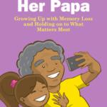 UH Booklet Helps Children Understand Dementia, Memory Loss