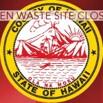 Greenwaste at Kealakehe Transfer Station Closed Today