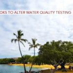 DOH Suggests Water Quality Test Adjustments