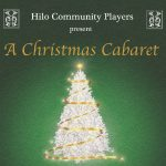 Hilo Community Players to Present 'A Christmas Cabaret'