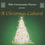 Hilo Community Players to Present 'A Christmas Cabaret'