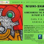 Donkey Mill Art Center's New Exhibit to Honor Kamehameha I