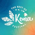 1st Best of Kona Festival Coming in February