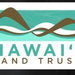 Hawai'i Land Trust Receives $50,000